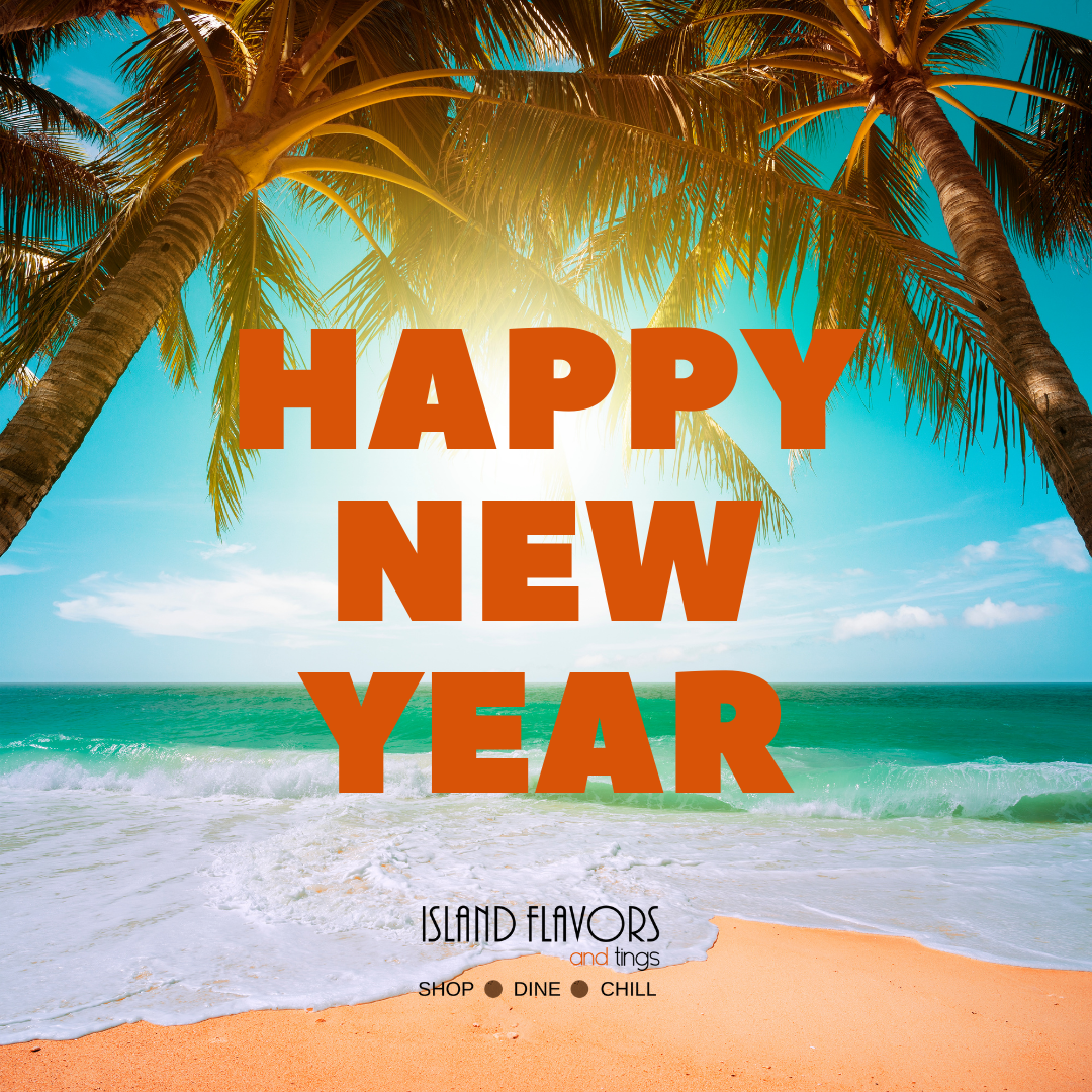 Happy New Year Island Flavors and Tings logo on a beach image Gulfport FL