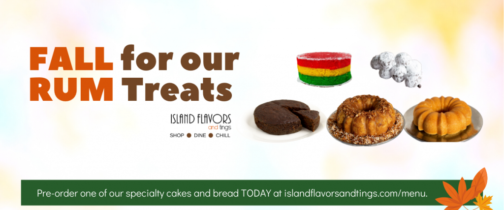 Fall for our treats graphic with 5 of the 6 rum treats Island Flavors and Tings makes in house